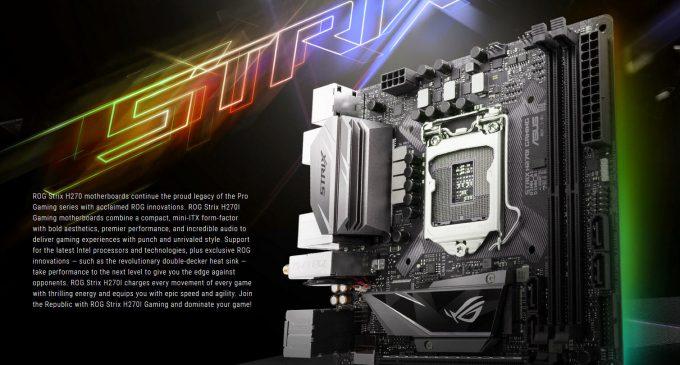 Asus Republic of Gamers có thêm bộ đôi bo mạch chủ Strix H270I Gaming và B250I Gaming