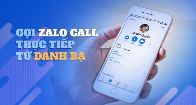 Zalo cập nhật tính năng gọi điện miễn phí cực nhanh, không cần mở ứng dụng