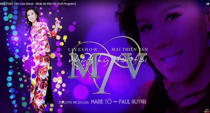 """VIDEO: Mai Thiên Vân Live Show: """"Nhật Ký Đời Tôi"""" – Thúy Nga"""