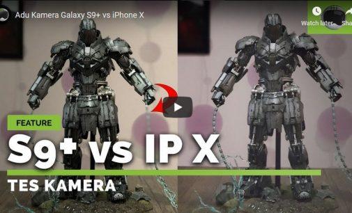 So sánh khả năng chụp ảnh và quay video giữa Galaxy S9+ và iPhone X