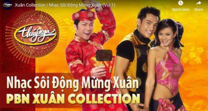 VIDEO: Xuân Collection – Nhạc sôi động Mừng Xuân (Vol 1)