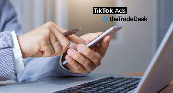 TikTok và The Trade Desk thiết lập quan hệ đối tác quảng cáo