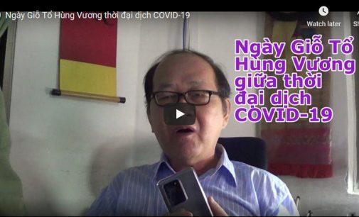 VIDEO: Ngày Giỗ Tổ Hùng Vương thời đại dịch COVID-19