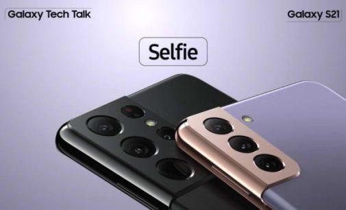 Câu chuyện Công nghệ Galaxy S21 (11): Selfie