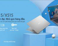 Laptop phổ thông ASUS X415 và X515 di động cao có viền màn hình mỏng