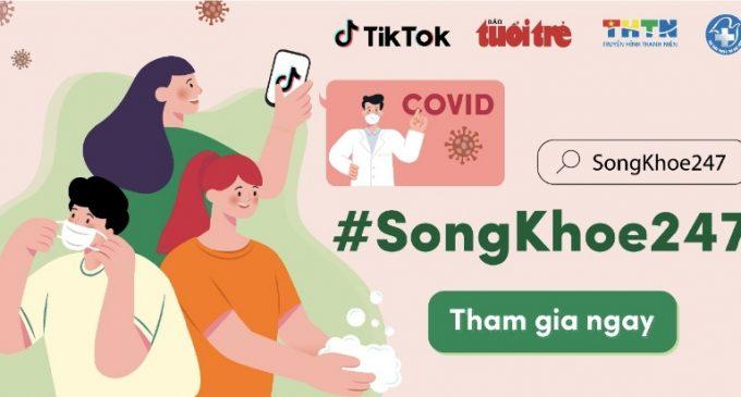 TikTok đẩy mạnh chiến dịch #SongKhoe247 chăm sóc sức khỏe trong dịch COVID-19